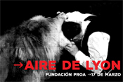 """Air de Lyon"". Opening: Saturday, March 17"