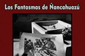 Los Fantasmas de Ñancahuazú (Ghosts of Ñancahuazú)