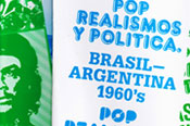 Pop, Realisms and Politics. Brazil – Argentina 1960