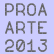 Proa Opens 2013 Exhibition Program with a Panorama of Contemporary Art