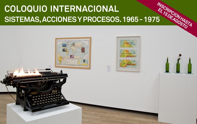 Coloquio Internacional Sistemas Acciones y procesos